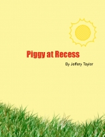 Piggy at Recess