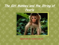 The Girl Monkey and the String of Pearls