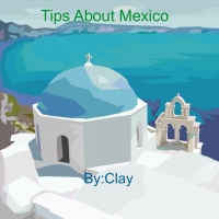 Tips About Miexico