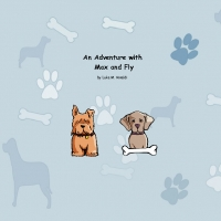 AN  ADVENTURE  WITH  MAX  AND  FLY