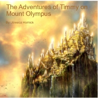 The Adventures of Timmy on Mount Olympus
