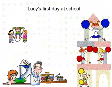 Lucy's first day at school