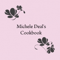Michele Deal's Cookbook