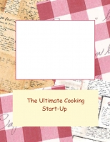 The Ultimate Cooking Start-Up