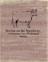 Bovine on the Speedway:A Hilarious Case of Mistaken Identity