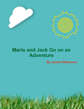 Maria and Jack Go on an Adventure