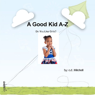 A Good Kid A-Z  Volume IV