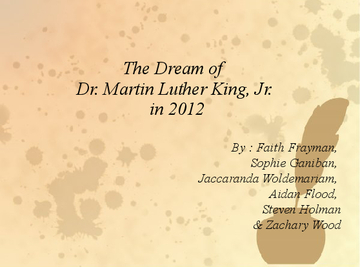 The Dream of Martin Luther King, Jr. in 2012