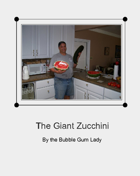 The Giant Zucchini