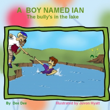 A Boy Named Ian: The bully's in the lake
