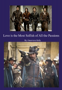 Love is the Most Selfish of All the Passions