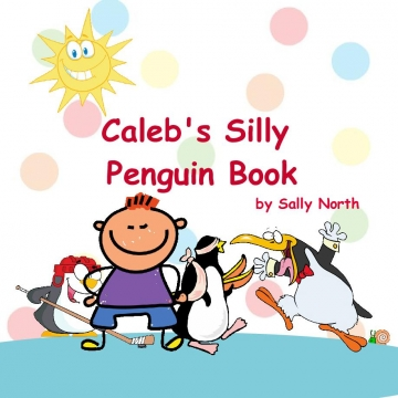 Caleb's Silly Penguin Book