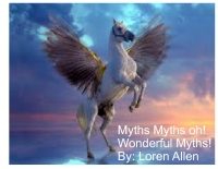 Myth Myth oh wonderful myths!
