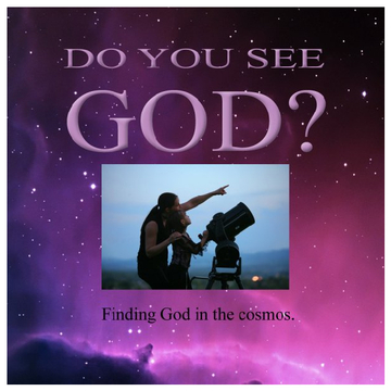 Do You See God?