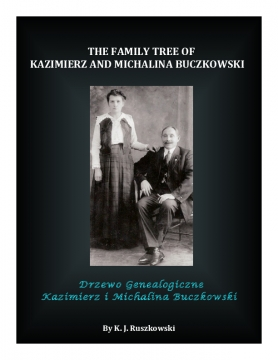 The Family Tree of Kazimierz and Michalina Buczkowski