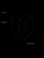 Our Wolf Hearts....