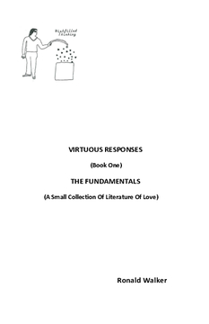 VIRTUOUS RESPONSES (Book One) THE FUNDAMENTALS