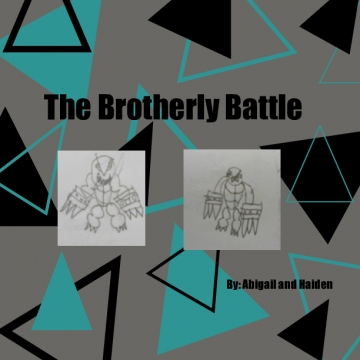 The Brotherly Battle
