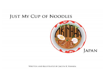 Just My Cup of Noodles: Okinawa, Japan