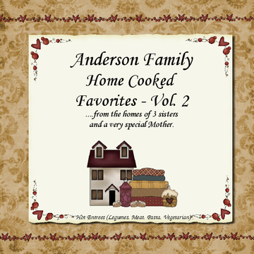 Anderson Family Home Cooked Favorites - Vol. 2