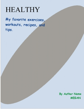 The Big Book of Workouts and Recipes