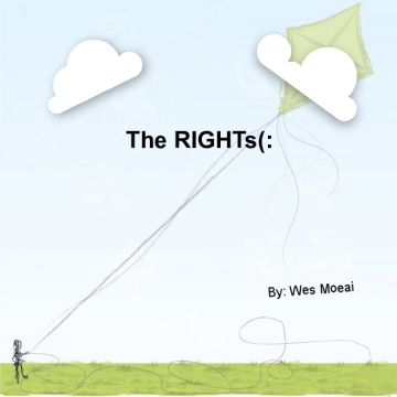 The RIGHTs(: