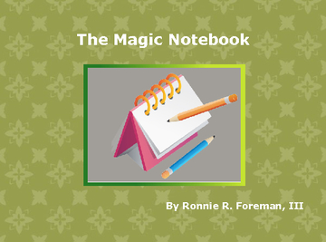 The Magic Notebook