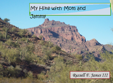 My Hike with Mom and Jammy