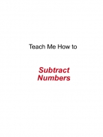 TEACH ME HOW TO Subtract
