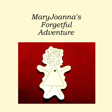 MaryJoanna's Forgetful Adventure
