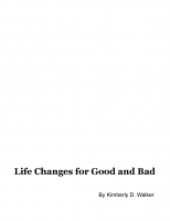 Life Changes for Good and Bad