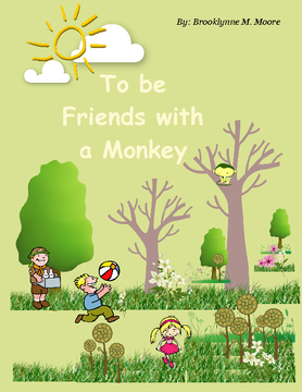 To be Friends with a Monkey