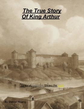 The True Story of King Arthur