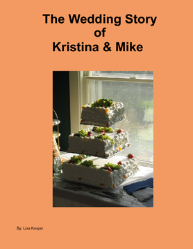The Wedding Story of Kristina & Mike