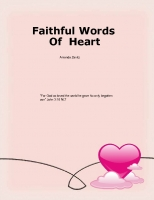 Faithful Words Of Heart