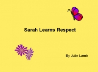 Sarah Learns Respect