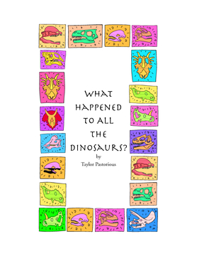 What Happened to All the Dinosaurs?