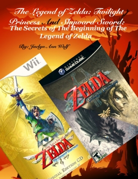 The Legend of Zelda: Twilight Princess And Skyward Sword