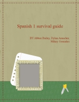 Spanish 1 survival guide