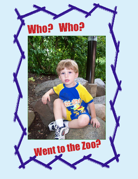 Who, Who, Went to the Zoo?