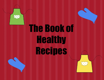 Mrs. Lawler's Class Book of Healthy Recipe's
