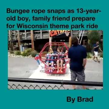 Bungee rope snaps as 13-year-old boy, family friend prepare for Wisconsin theme park ride