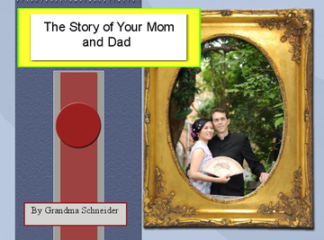 The Story of Your Mom and Dad