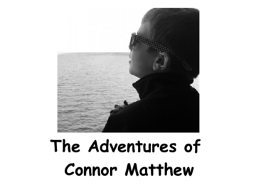 The Adventures of Connor Matthew