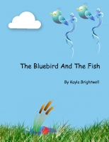The Blue Bird And The Fish