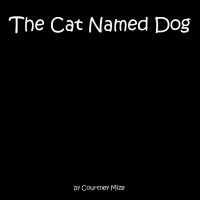 The Cat Named Dog
