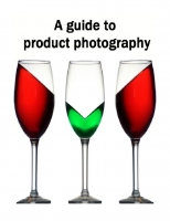 A guide to product photography