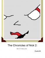The Chronicles Of Nick