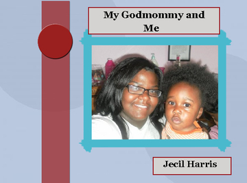 My Godmommy and Me