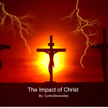 The Impact of Christ